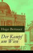 eBook: Der Kampf um Wien - Vollständige Ausgabe