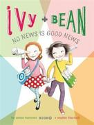 eBook: Ivy and Bean No News Is Good News