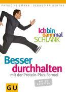 eBook:  Ich bin dann mal schlank: Besser durchhalten mit der Protein-Plus-Formel