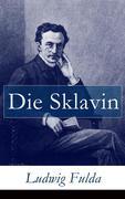 eBook: Die Sklavin - Vollständige Ausgabe