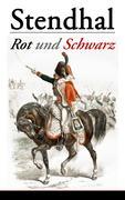 eBook: Rot und Schwarz (Vollständige deutsche Ausgabe)