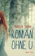 eBook: Roman ohne U