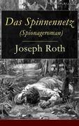 eBook: Das Spinnennetz (Spionageroman) - Vollständige Ausgabe