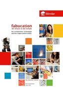 eBook: Fabucation. 3D-Druck in der Schule.