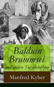 eBook: Balduin Brummsel und andere Tiergeschichten (Vollständige Ausgabe)