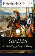eBook: Geschichte des dreißigjährigen Kriegs (Vollständige Ausgabe)