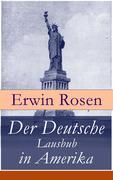 eBook: Der Deutsche Lausbub in Amerika (Vollständige Ausgabe)