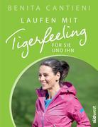 eBook: Laufen mit Tigerfeeling für sie und ihn
