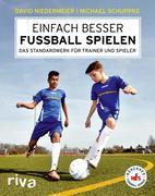 eBook: Einfach besser Fußball spielen