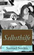 eBook: Selbsthilfe (Vollständige deutsche Ausgabe)