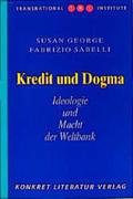 George, Susan;Sabelli, Fabrizio: Kredit und Dogma