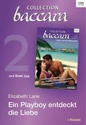 eBook:  Collection Baccara Band 344 - Titel 2: Ein Playboy entdeckt die Liebe