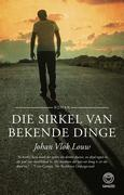 Johan Vlok Louw: Die sirkel van bekende dinge