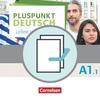 Pluspunkt Deutsch - Leben in Deutschland A1: Teilband 01. Arbeitsbuch und Kursbuch