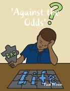 eBook: 'Against the Odds'