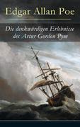 eBook: Die denkwürdigen Erlebnisse des Artur Gordon Pym (Vollständige deutsche Ausgabe)