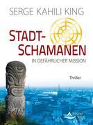 eBook: Stadt-Schamanen in gefährlicher Mission