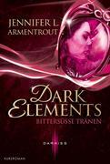 eBook: Dark Elements - Bittersüße Tränen