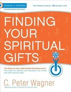 Wagner, C. Peter: Finding Your Spiritual Gifts Questionnaire: The Easy to Use, Self-Guided Questionnaire