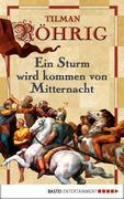 eBook: Ein Sturm wird kommen von Mitternacht