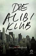 Jaco van Schalkwyk: Die Alibi Klub