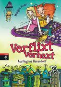 eBook: Verflixt verhext 02 - Ausflug ins Hexendorf