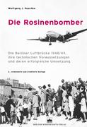 Wolfgang J. Huschke: Die Rosinenbomber