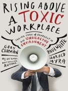 eBook: Rising Above a Toxic Workplace