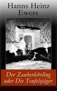 eBook: Der Zauberlehrling oder Die Teufelsjäger (Vollständige Ausgabe)