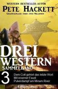 eBook: Pete Hackett - Drei Western, Sammelband 3