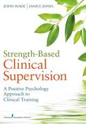 eBook: Strength-Based Clinical Supervision