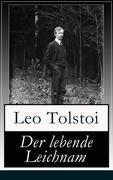 eBook: Der lebende Leichnam (Vollständige deutsche Ausgabe)