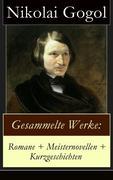 eBook:  Gesammelte Werke: Romane  Meisternovellen  Kurzgeschichten (Vollständige deutsche Ausgabe)