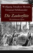eBook: Die Zauberflöte - Die beliebtesten Opern (Vollständige Ausgabe)
