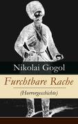 eBook: Furchtbare Rache (Horrorgeschichte) - Vollständige deutsche Ausgabe