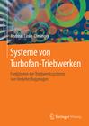 Linke-Diesinger, Andreas: Systeme von Turbofan-Triebwerken