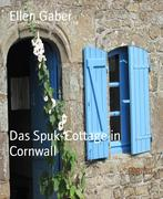 eBook: Das Spuk-Cottage in Cornwall