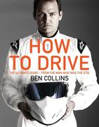 eBook:  How To Drive: The Ultimate Guide, from the Man Who Was the Stig