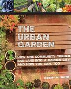 Smith, Jeremy N.: The Urban Garden