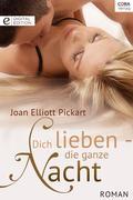 eBook: Dich lieben - die ganze Nacht