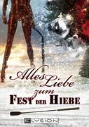 eBook: Alles Liebe - zum Fest der Hiebe