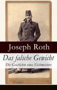 eBook: Das falsche Gewicht - Die Geschichte eines Eichmeisters (Vollständige Ausgabe)