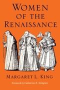 Margaret L. King: Women of the Renaissance