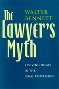 Walter Bennett: The Lawyer´s Myth