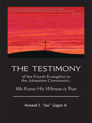 Armand J. Gagne: The Testimony of the Fourth Ev...