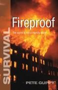 Pete Guppy Fireproof