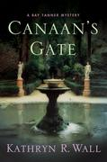 Kathryn R. Wall: Canaan´s Gate