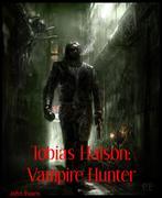 John, Evans: Tobias Halson: Vampire Hunter