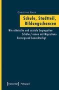 Christine Baur: Schule, Stadtteil, Bildungschancen