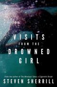 eBook: Visits From the Drowned Girl